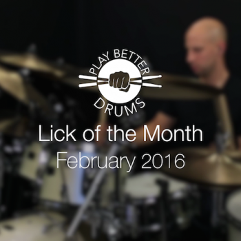 Online Drum Videos Lick of the month February 2016